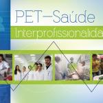Programa PET Saúde/interprofissionalidade